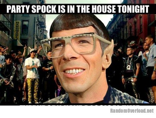 If I M The Sun And You Re The Moon The Day Ain T Done: Music FAILS: Party Spock Anthem