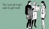 Image funny-girls-letting-go-saying.jpg