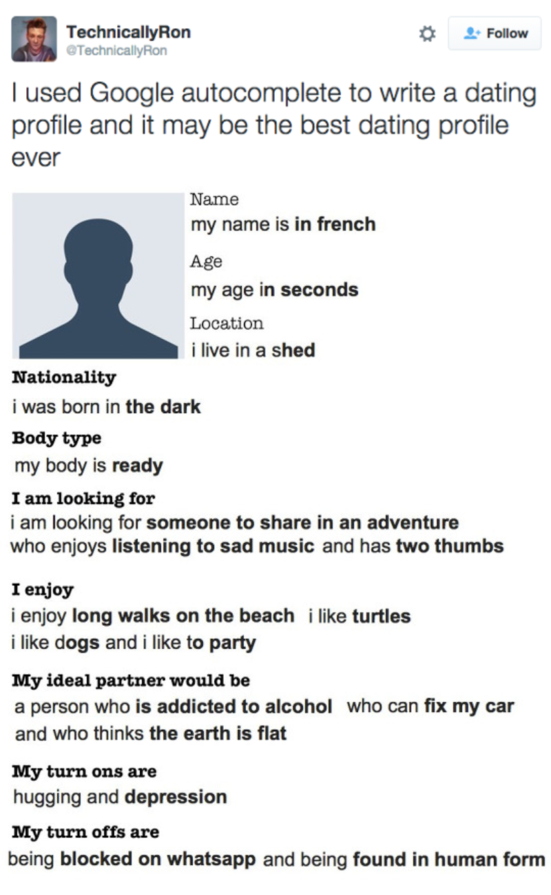 Construct the Ultimate Dating Profile by Using Google Autocomplete