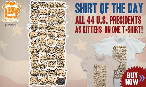 lolmart shirts, president cats