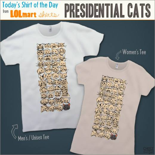 lolmart shirt of the day, president cats