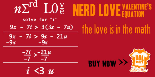 lolmart shirts, nerd love