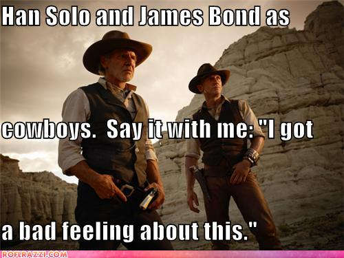 funny celebrity pictures - Han Solo and James Bond as cowboys.  Say it with me: