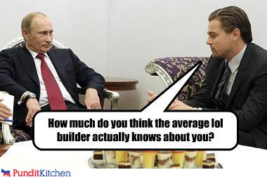 political pictures - How much do you think the average lol builder actually knows about you?