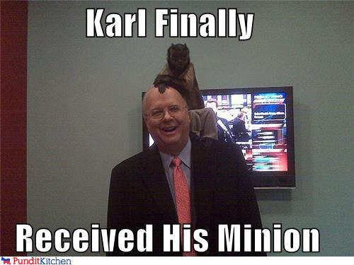 political pictures - Karl Finally  Received His Minion