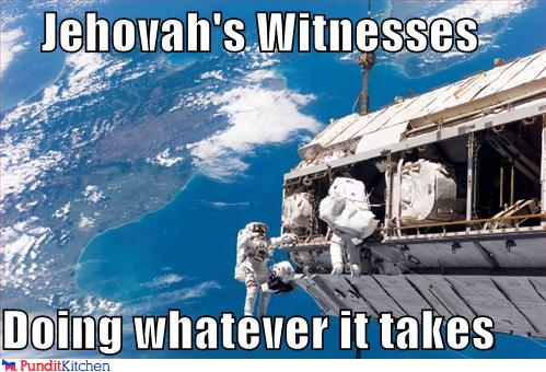 political pictures - Jehovah's Witnesses  Doing whatever it takes