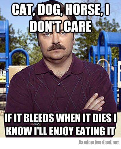 Ron Swanson On Eating Meat Randomoverload