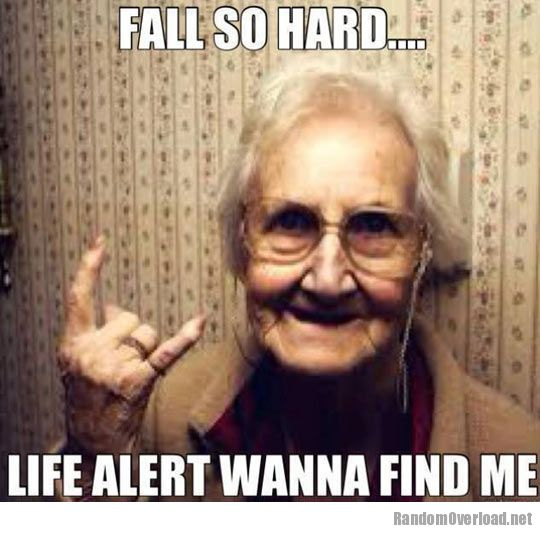 Funny Life Alert Meme : Fall so hard randomoverload