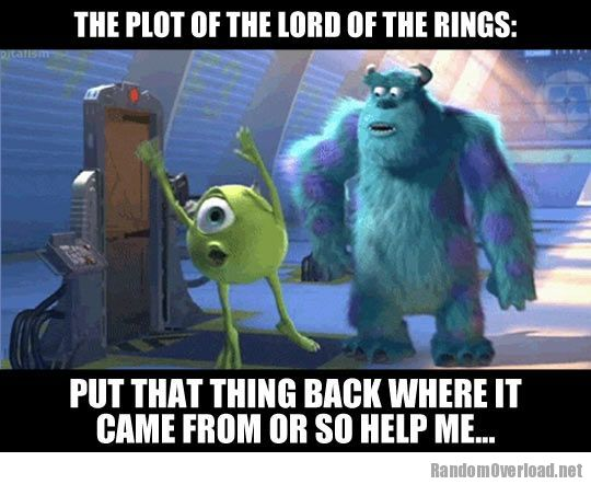Lord Of The Rings Summed Up Randomoverload